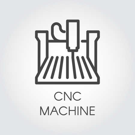 Ikona linii maszyny CNC. Komputerowe urządzenie sterowane numerycznie, znak konturu. Sprzęt budowlany do fabryki, zakładu. Graficzny piktogram konturowy. Ilustracja wektorowa serii cięcia laserowego Ilustracje wektorowe