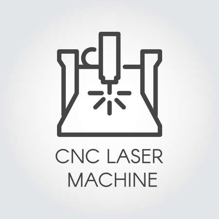 CNC laser machine line icon. Computer numerical controlled appliance in outline design. Factory construction equipment. Graphic contour pictogram. Vector illustration of construction