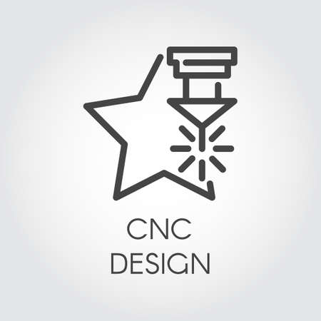 CNC laser design icon in outline style. Computer numerical controlled machine for precise cutting, engraving and other work on hard materials. Graphic contour pictogram. Vector illustration Ilustracja