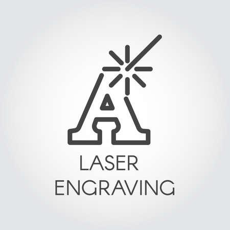 Lasergravure contour pictogram. Letter A en balk eenvoud lijnlabel. Snijden initialen, woorden of wensen concept. Grafische web pictogram. Vector illustratie voor verschillende ontwerpbehoeften