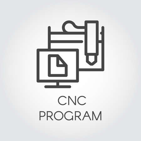 CNC program icon in outline style. Computer numerical controlled device concept.