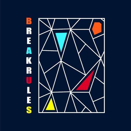 T shirt design break rules typography vector illustration template. T-shirt print design on dark backdrop.