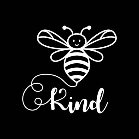 Bee kind word vector illustration for print template. Cute insect.