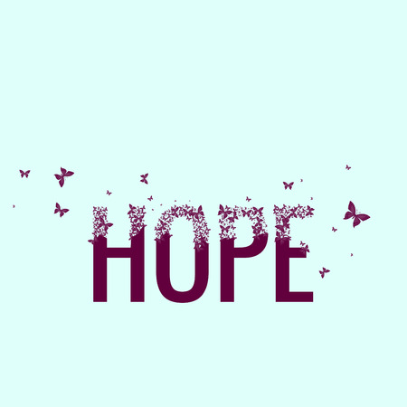 mariposas volando: Hope, Butterflies Flying Out Of Letters