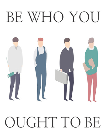 diferent: Be who you ought to be. Motivating picture. 4 men of diferent professions. Illustration