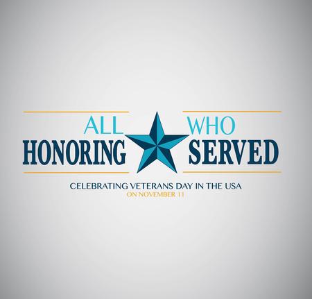 Honoring all who served. Veterans day. Embleme with a star 일러스트