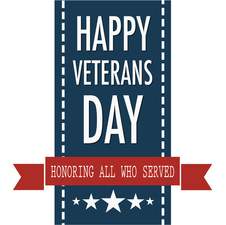Happy veterans day quote for the Vet Day in USA on the 11th of November Illustration