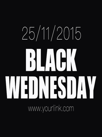 wednesday: Black Wednesday sale poster isolated on simple black background Illustration