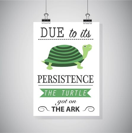 Persistence motivation picture. Isolated on gray background