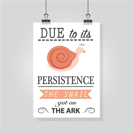 persistence: Motivation picture hanging on the wall. Persistence motivator