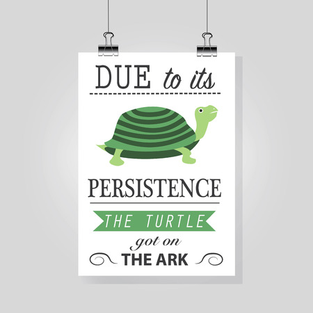persistence: Persistence motivating picture with a turtle