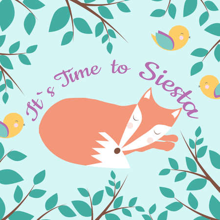 Vector Card with fairy tale background, sleepind fox and colorful birds and Its time to siesta phrase. Perfect for cards, banners, posters, label designs and other cute things.