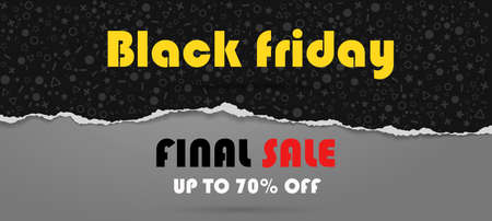 Th Black friday and last sale is written on dark grey and black torn paper. Website store banner template. Online shopping. Vector illustration for posters and newsletter designs, ads