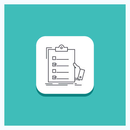 Round Button for checklist, check, expertise, list, clipboard Line icon Turquoise Background