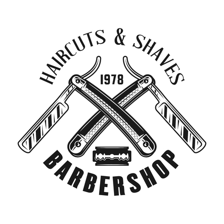 Barbershop emblem, label, badge or logo in monochrome vintage style with two crossed straight razors isolated on white background