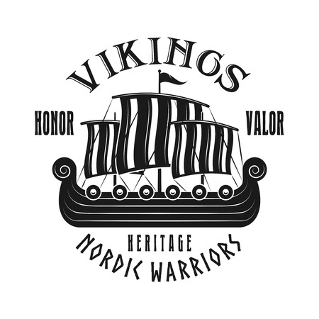 Vikings sailship vector emblem, label, badge, logo or t-shirt print in monochrome style isolated on white background 일러스트