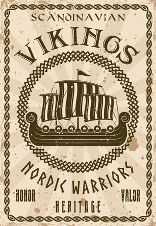 Vikings sailship or drakkar boat vector poster in vintage style with grunge textures and sample text