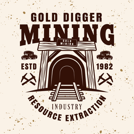 Entrance in mine shaft vector emblem, badge, label or logo for precious metal mining company in vintage style on background with grunge texture Logo