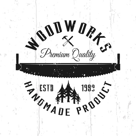 Wood works monochrome vector emblem, badge, label or logo in vintage style isolated on background with removable textures
