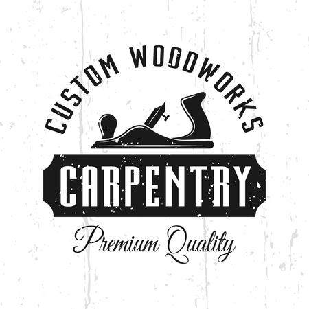 Custom woodworks and carpentry service monochrome vector emblem, badge, label or logo in vintage style isolated on background with removable textures