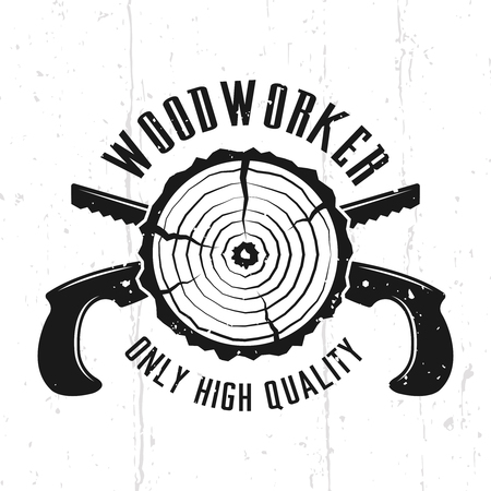 Woodworks monochrome vector emblem, badge, label or logo in vintage style with crossed hand saws isolated on background with removable textures Illustration