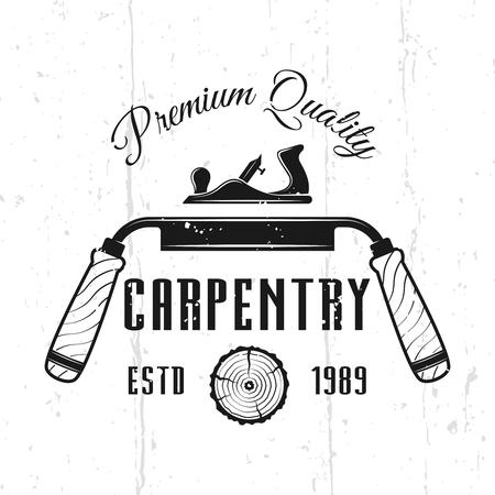 Emblème de vecteur monochrome de service de menuiserie, insigne, étiquette ou logo dans un style vintage isolé sur fond avec des textures amovibles Logo