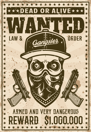 Ghetto gangster skull in baseball hat and bandana on face wanted poster in vintage style vector illustration. Layered, separate grunge texture and text