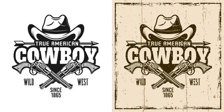 Cowboy hat and crossed pistols vector emblem, badge, label t-shirt print in two style monochrome and vintage colored