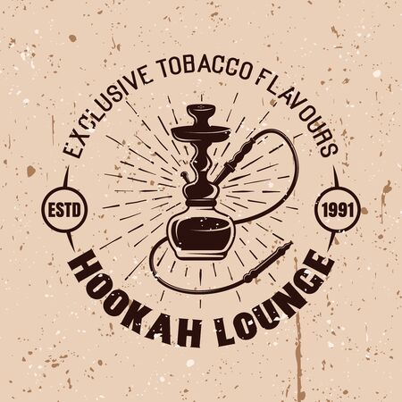 Hookah lounge vector round emblem in vintage style on background with grunge textures