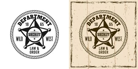 Sheriff round vector emblem, badge, label or t-shirt print in two style monochrome and vintage colored Ilustração