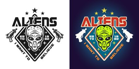 Aliens vector emblem, badge, label, logo or t-shirt print in two styles monochrome and colored with text i want to believe Ilustrace