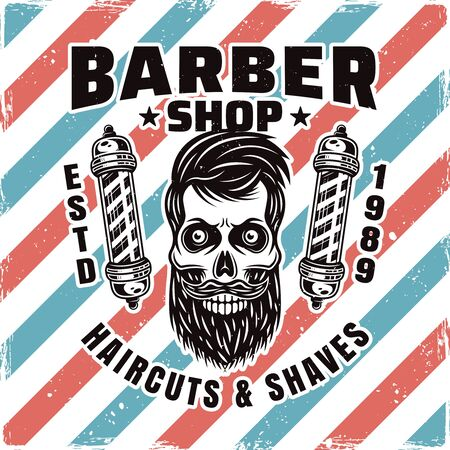 Barbershop emblem, label, badge or logo with bearded skull and two barber poles isolated illustration with removable textures