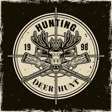 Deer hunting vector round light emblem, badge, label  on dark background with removable grunge textures