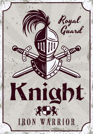 Medieval thematic vector poster with knight helmet and crossed swords. Illustration in vintage style with grunge textures and sample text on separate layers Archivio Fotografico - 151330935