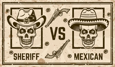 Sheriff versus mexican bandit vector confrontation horizontal poster in vintage style. Grunge textures and text on separate layers