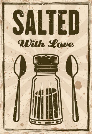 Restaurant vintage decorative vector poster with headline salted with love. Grunge textures and text on separate layers
