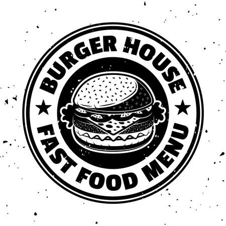 Burger vector round monochrome emblem, badge, label, sticker or logo in vintage style isolated on white background with removable textures