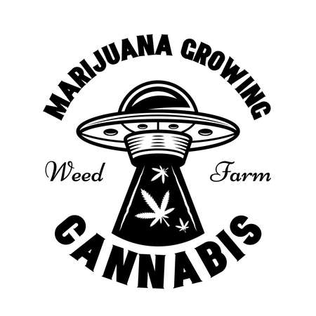 Ufo stealing marijuana leaves vector emblem, badge, label for cannabis growing company. Illustration in vintage monochrome style isolated on white background