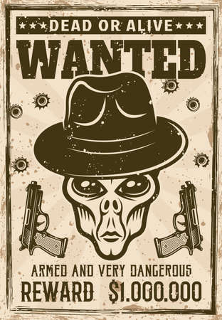 Alien head in gangster fedora hat wanted poster in vintage style vector illustration. Layered, separate grunge texture and text Vettoriali
