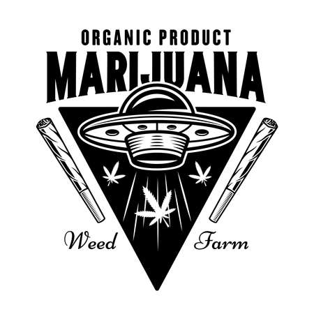 Ufo stealing marijuana leaves vector emblem, badge, label or logo for cannabis growing company. Illustration in vintage monochrome style isolated on white background