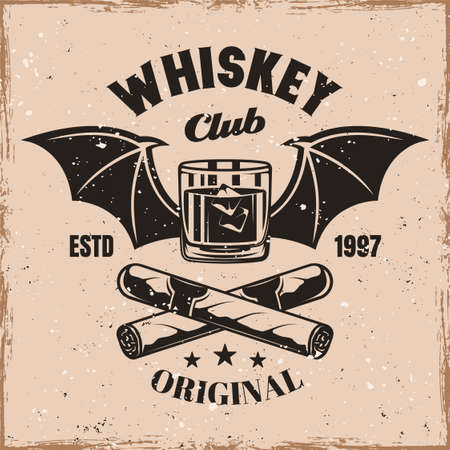 Whiskey glass with bat wings and crossed cigars vector emblem, badge, label or  vintage style on background with removable grunge textures on separate layers