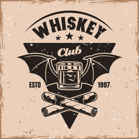 Whiskey club vector emblem, badge, label  in vintage style on background with removable grunge textures on separate layers