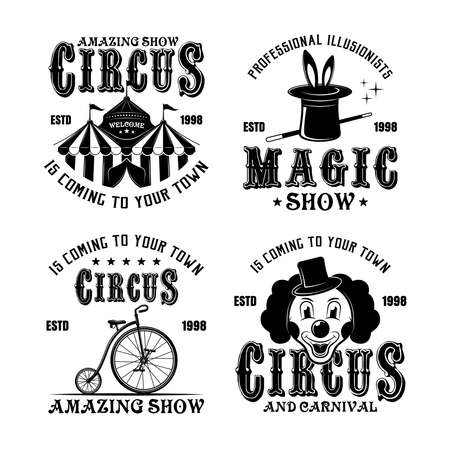 Circus show set of four vector monochrome emblems, badges, labels  in vintage style isolated on white background