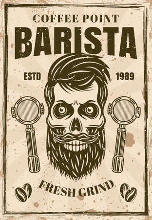Coffee vintage poster with barista skull vector illustration. Layered, separate grunge texture and text