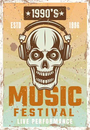 Skull in headphones vintage poster for music festival vector illustration. Layered, separate grunge texture and text