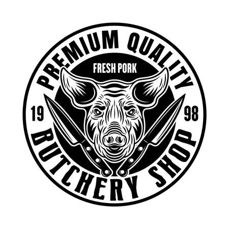 Butchery shop vector round emblem, badge, label or logo with pig head in vintage monochrome style isolated on white background
