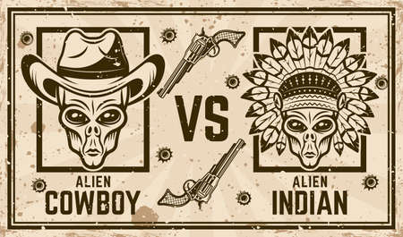 Alien cowboy versus alien indian vector confrontation horizontal poster in vintage style. Grunge textures and text on separate layers Illustration