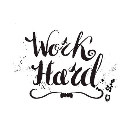 hardwork: Job motivation lettering work hard.Work place motivational quote for workers. Vector illustration for banners, web, print and posters. Illustration