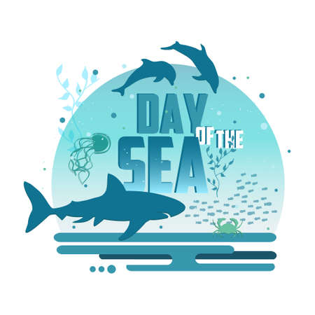 Day of the sea poster. Creative poster concept for the Day of the sea. Vector illustration. Underwater style banner.