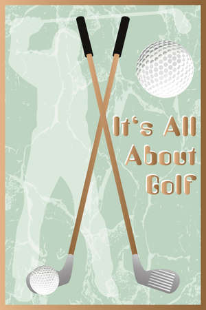 "driving range: Golf poster in retro style with silhouette of golfer, equipement and slogan ""It's all about golf"""